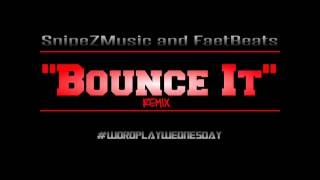 Bounce It - Juicy J Ft. Trey Songz and Wale - REMIX - SnipeZ & FaetBeats