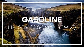 Halsey - Gasoline (Oscar's Trap Remix)