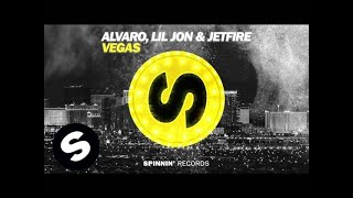 ALVARO, Lil Jon & JETFIRE - Vegas (Official Audio)
