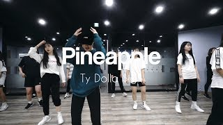 YELLZ CHOREOGRAPHY | TY DOLLA $IGH - PINEAPPLE | E DANCE STUDIO | GIRLISH CLASS | 이댄스학원