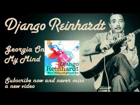 django-reinhardt-georgia-on-my-mind-official-django-reinhardt-tv