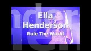 Ella Henderson- Rule The World lyrics [HQ]