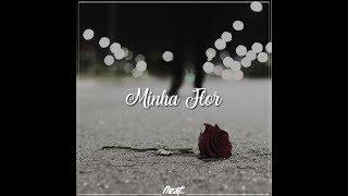 Neat Mc - Minha Flor (Clipe Oficial)