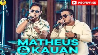 MATHEUS & KAUAN - Eu Preciso Te Dizer - REPERTÓRIO NOVO - 2K17