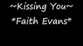 Faith Evans - Kissing You