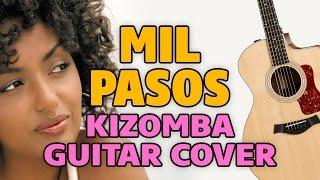 Soha – Mil Pasos (kizomba fingerstyle acoustic guitar cover)