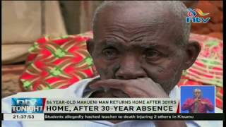 84-year-old Makueni man returns home after 30 years