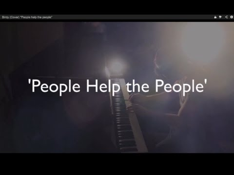 Birdy - People Help The People (Full Official Cover Song