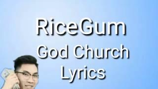 RiceGum - God Church Lyrics