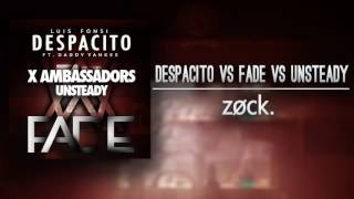 Despacito vs. Faded vs. Unsteady (SOUNTEC MASHUP) [Zøck Remake]