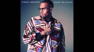Chris Brown   Back To Sleep Audio 2016
