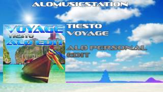 TIESTO - Voyage (AlØ Personal Remix Edit) - AlØ