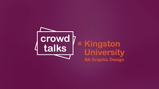 Crowd Talks x Kingston University