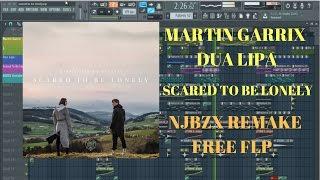 "Martin Garrix & Dua Lipa ""Scared To Be Lonely"" (NJBZX FL Studio Remake) FLP+Instrumental"