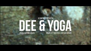 Dee & Yoga Fire - Me Ven Mal (Prod. Russel Beats)
