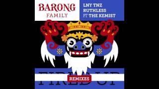 LNY TNZ & Ruthless - Fired Up ft. The Kemist (Radio Version)