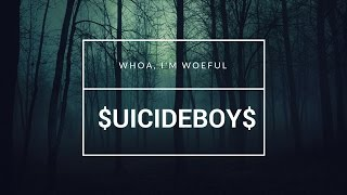 $UICIDEBOY$ - WHOA, I'M WOEFUL / ПЕРЕВОД / RUS SUB