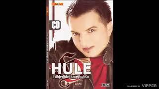 Hule - Nece meni Drina biti kapija - (Audio 2008)