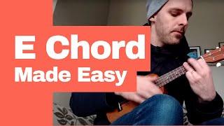 The E Chord on Ukulele - EASY! width=