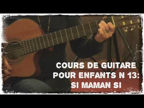Comment jouer Si Maman Si à la guitare