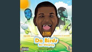 Da Birds (feat. A-Town)