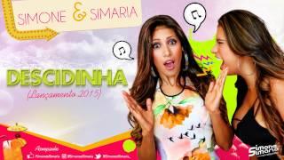 Simone e Simaria - Descidinha (Lançamento 2015)