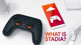What is Stadia and How It Works - Everything You Need To Know Before Launch