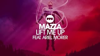 Mazza feat. Ariel Morer - Lift me up (Klaas Mix Edit)