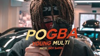 YOUNG MULTI - Pogba (prod. Got Barss)