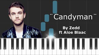 "Zedd - ""Candyman"" ft Aloe Blaac Piano Tutorial - Chords - How To Play - Cover"
