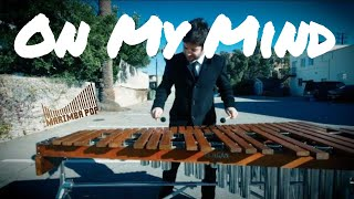On My Mind (Marimba Pop Cover) - Ellie Goulding