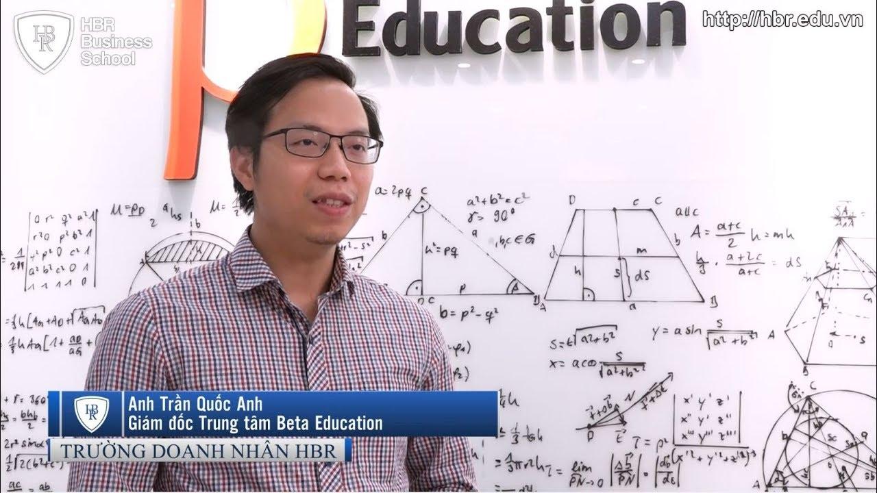 Cảm nhận học viên trường doanh nhân HBR - Giám đốc trung tâm Beta Education