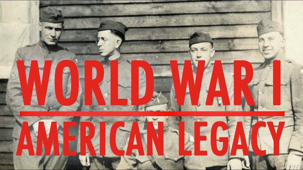World War I : The American Legacy