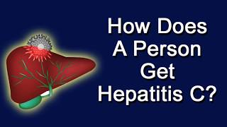 How Does A Person Get Hepatitis C?