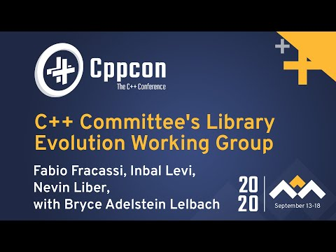 C++ Committee's Library Evolution Working Group