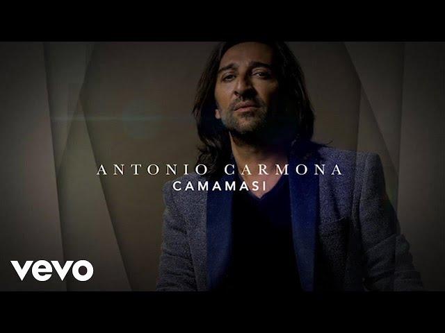 Lyric video - Antonio Carmona - Camamasi