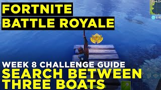 """Search Between Three Boats"" - Fortnite Battle Royale - Week 8 Challenge"