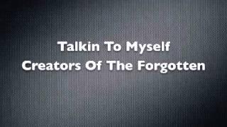 Talkin To Myself