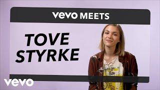 Tove Styrke - Vevo Meets: Tove Styrke