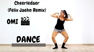 Omi - Cheerleader (felix jaehn remix) - Choreography by Martina Banini