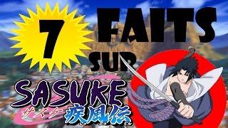 7 faits que vous ignorez sur Sasuke Uchiwa