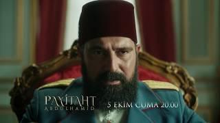Payitaht Abdülhamid 55. Bölüm 3. Tanıtım (5 Ekim Cuma)