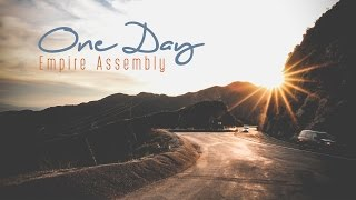 ONE DAY by Empire Assembly