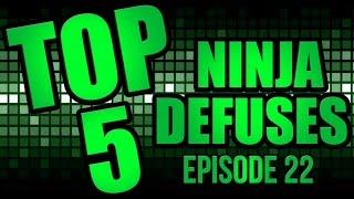 Top 5 Ninja Defuses! (Episode 22)