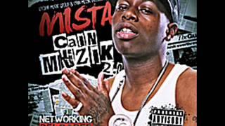 Up It - Mista (( CAIN MUZIK 2.0 ))