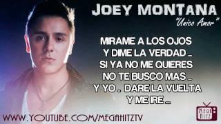 Joey Montana - Unico Amor  ☆Letra • Flow Con Clase☆