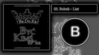 03. Bobek - List [EP. BYĆ KIMŚ]