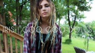 Iris | Goo Goo Dolls (cover)