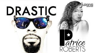 "Drastic & Patrice Roberts - Wukk ""2016 Soca"" (Trinidad)"