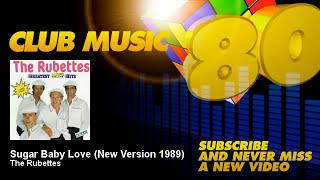 The Rubettes - Sugar Baby Love - New Version 1989